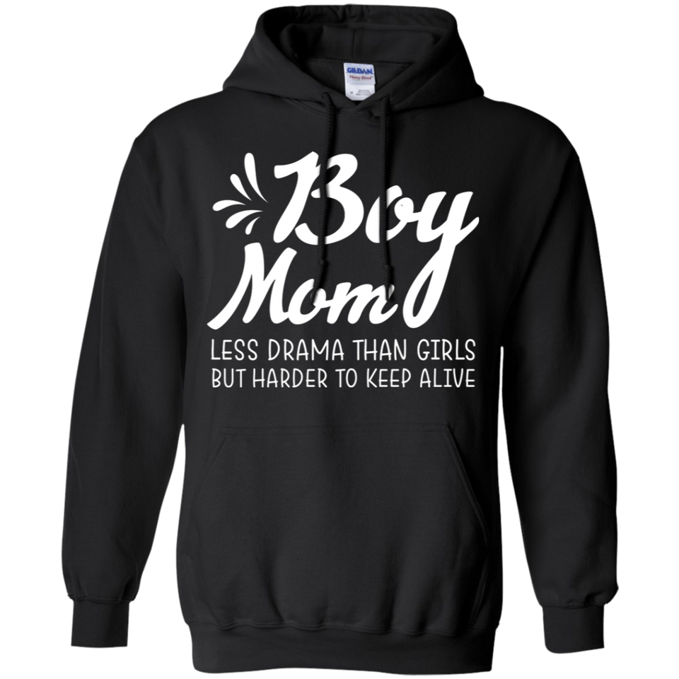 Boymom Less Drama Than Girls But Harder to Keep Alive Hoodie Sweatshirts - Stephen & Kiara