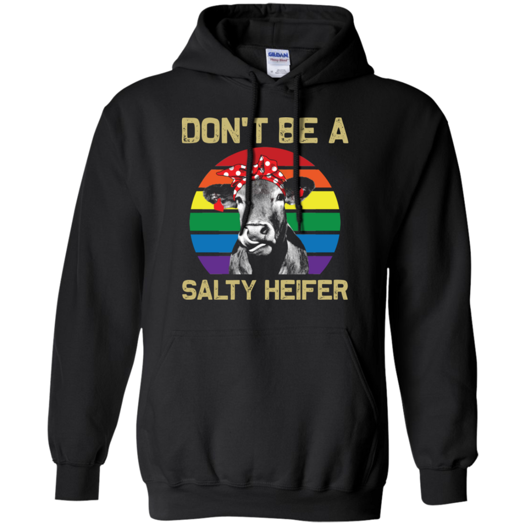 Don't Be Salty Heifer Hoodie Sweatshirts - Stephen & Kiara