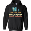 Eat Popcorn Watch Movies Hoodie Sweatshirts - Stephen & Kiara