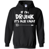If I'm Drunk It's Her Fault Gift For Boyfriend Love Awesome Tee Hoodie - Stephen & Kiara