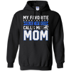 CustomCat Sweatshirts Black / S My Favourite Police Officer Calls Me Mom Hoodie