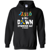 CustomCat Sweatshirts Black / S World Down Syndrome Day 21 March Hoodie