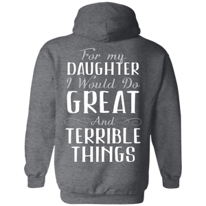 For My Daughter I Would Do Great And Terrible Things Hoodie, Back Sweatshirts - Stephen & Kiara
