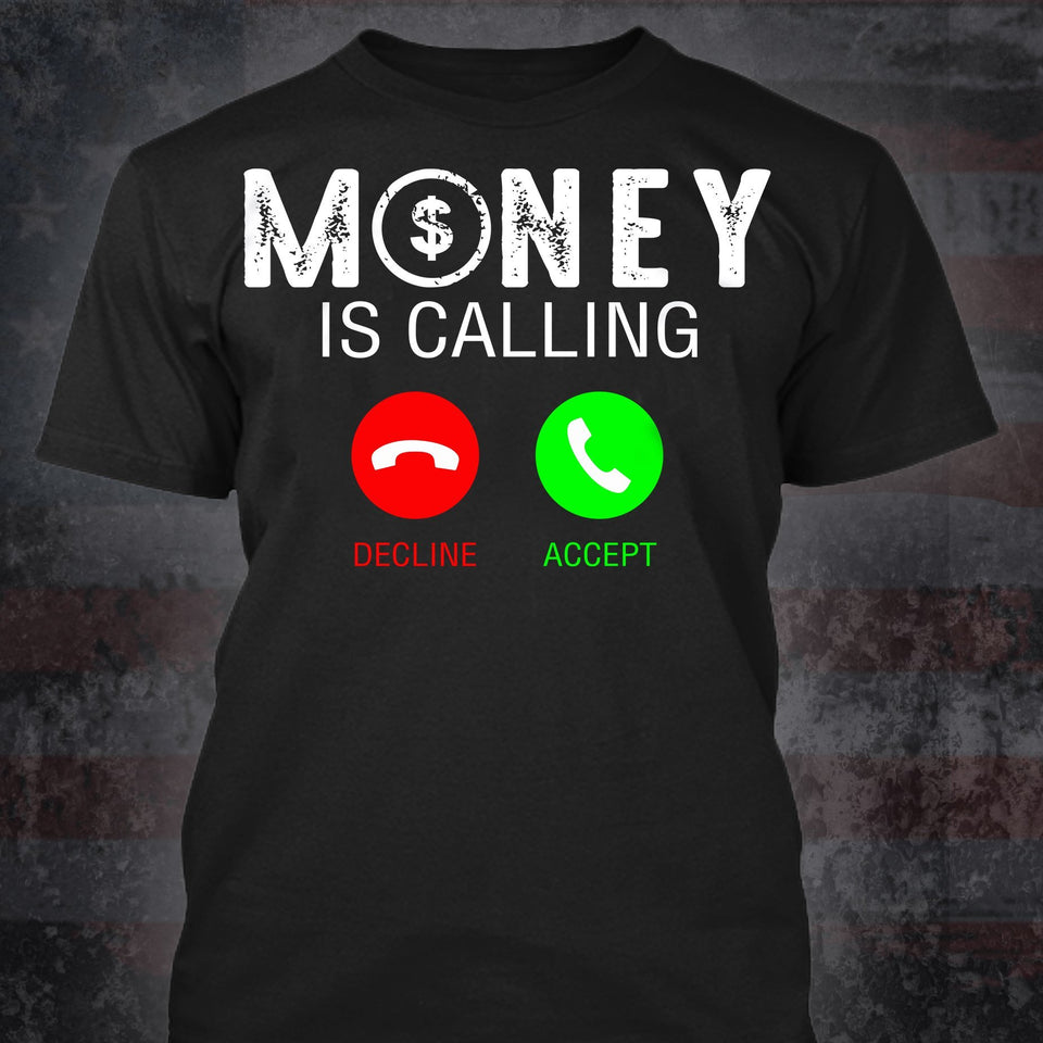 Money Is Calling T-Shirt - Stephen & Kiara