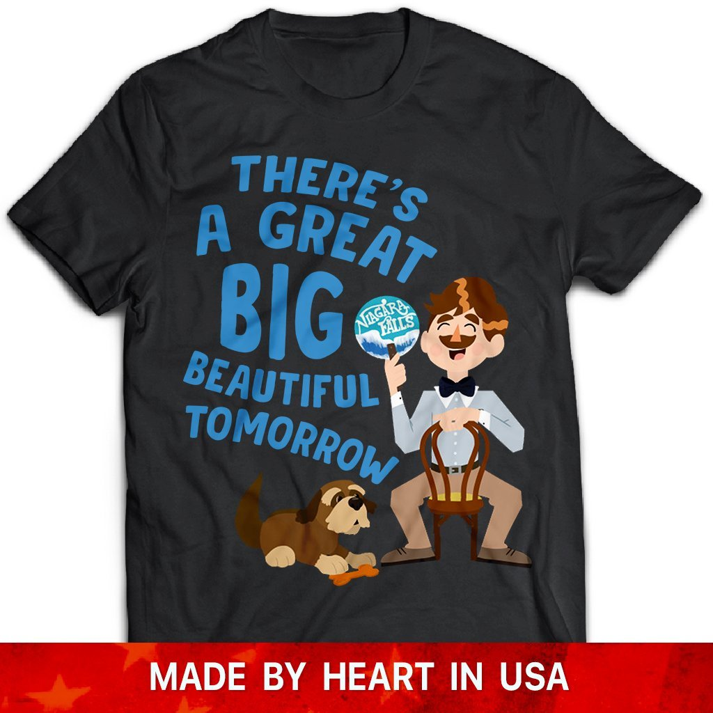 CustomCat T-Shirts Black / S There's A Great Big Beautiful Tomorrow Shirt Men and Dog T Shirt