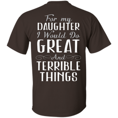 For My Daughter I Would Do Great And Terrible Things Tshirt, Back T-Shirts - Stephen & Kiara