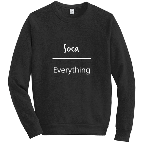 Soca Over Everything Sweatshirts