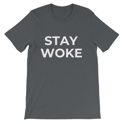 Stay Woke Unisex T-Shirt