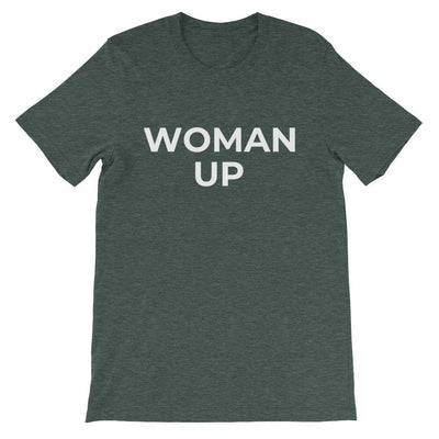Woman Up Unisex T-Shirt