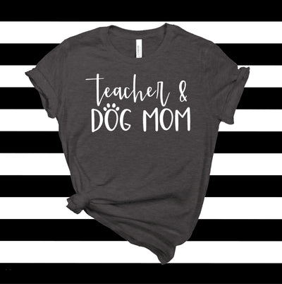 Teacher & Dog Mom O-Neck T-Shirt