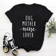 Dog Mother Wine Lover T-Shirt