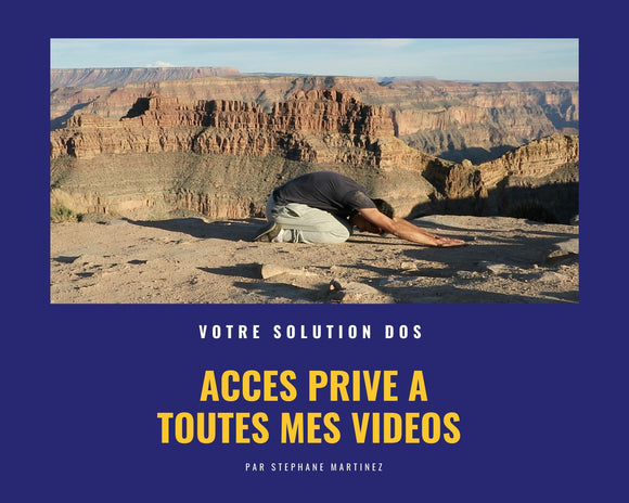ACCES PRIVE A TOUTES MES VIDEOS