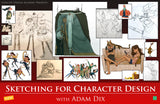 Sketching for Character Design with Adam Dix