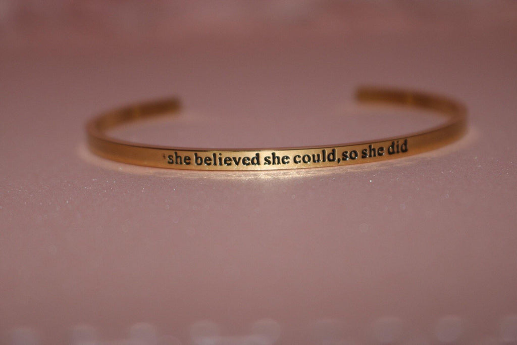 She believed she could so she did | cuff bangle bracelet