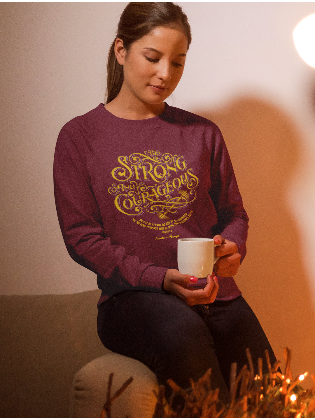 Be Strong And Courageous - Women's Sweatshirt-Made In Agapé