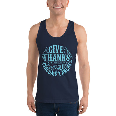 Give Thanks In All Circumstances - Unisex Tank-Made In Agapé