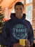 Give Thanks In All Circumstances - Men's Hoodie-Made In Agapé