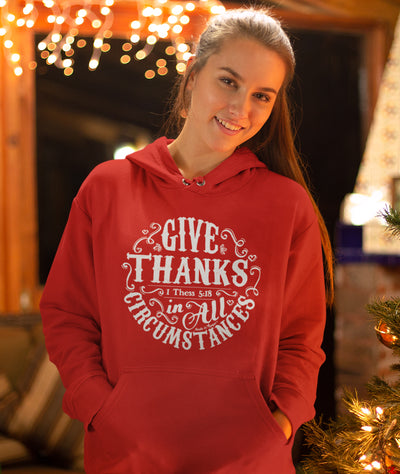 Give Thanks In All Circumstances - Women's Hoodie-Made In Agapé