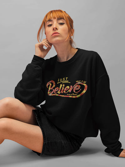 Just Believe - Women's Sweatshirt-Made In Agapé