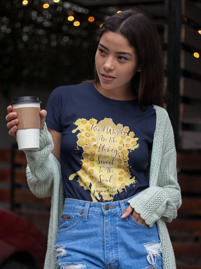 Kind Words Are Like Honey - Ladies' Fit Tee-Made In Agapé