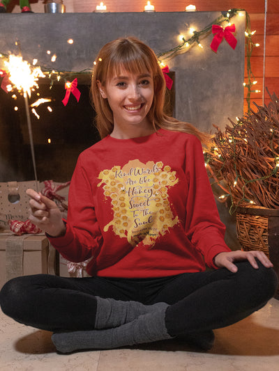 Kind Words Are Like Honey - Women's Sweatshirt-Made In Agapé