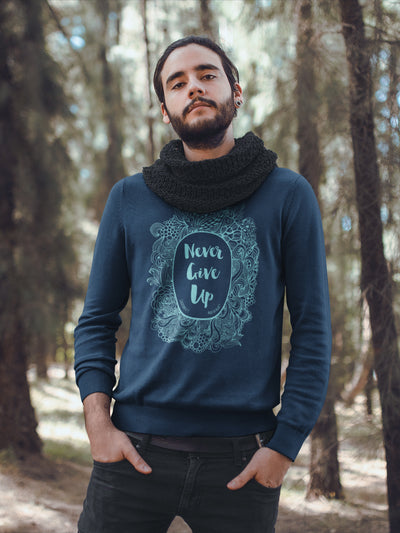 Never Give Up - Men's Sweatshirt-Made In Agapé