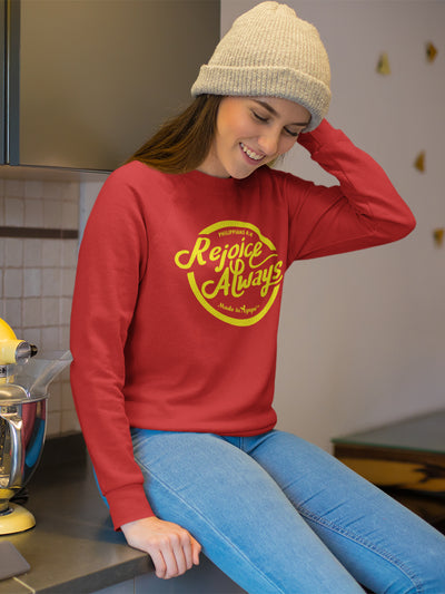 Rejoice Always - Women's Sweatshirt-Made In Agapé
