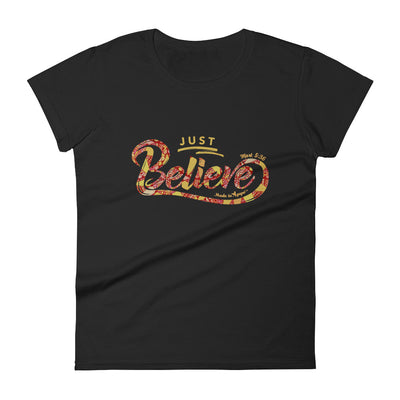 Just Believe - Ladies' Fit Tee-Black-S-Made In Agapé