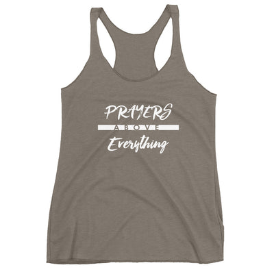 Prayers Above Everything - Ladies' Triblend Racerback Tank-Venetian Grey-XS-Made In Agapé