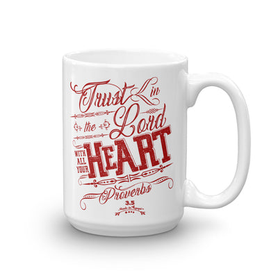 Trust In The Lord - Coffee Mug-15oz-Made In Agapé