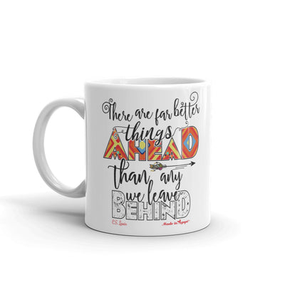 Far Better Things Ahead - Coffee Mug-11oz-Left Handle-Made In Agapé