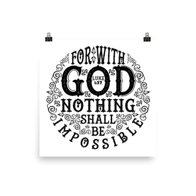 Nothing Impossible With God - Poster-10×10-Made In Agapé