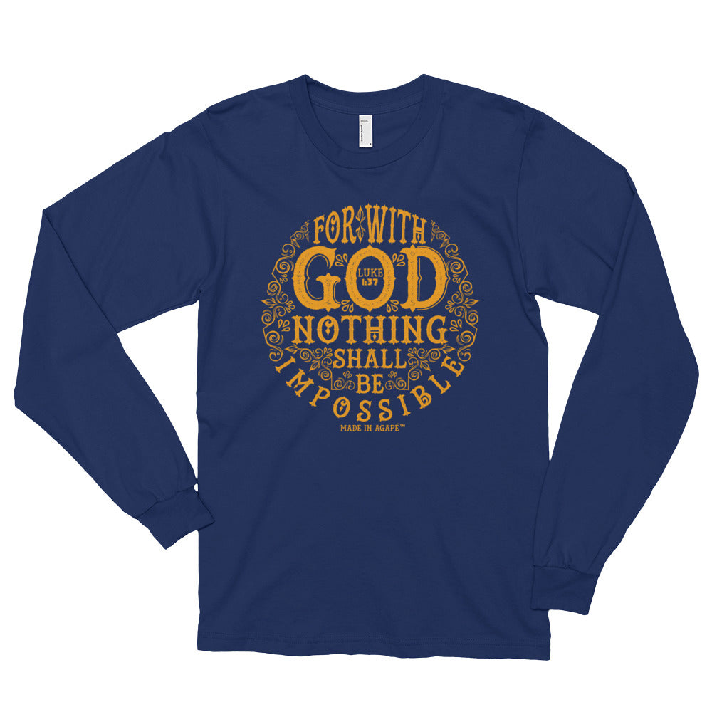 Nothing Impossible With God - Unisex Long Sleeve Shirt-Navy-S-Made In Agapé