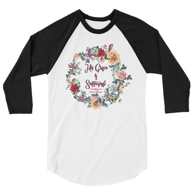 His Grace Is Sufficient - Unisex 3/4 Sleeve Raglan Baseball Tee-White/Black-XS-Made In Agapé