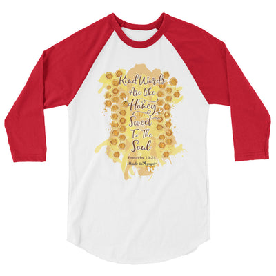 Kind Words Are Like Honey - Unisex 3/4 Sleeve Raglan Baseball Tee-White/Red-XS-Made In Agapé