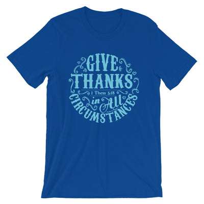 Give Thanks In All Circumstances - Cozy Fit Short Sleeve Tee-True Royal-S-Made In Agapé