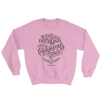 Be Strong And Courageous - Women's Sweatshirt-Light Pink-S-Made In Agapé