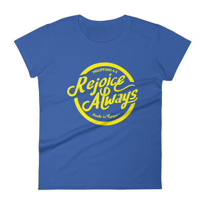 Rejoice Always - Ladies' Fit Tee-Royal Blue-S-Made In Agapé