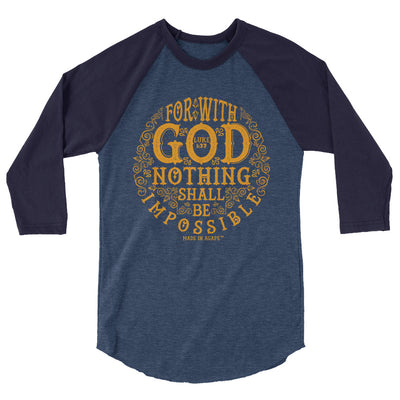 Nothing Impossible With God - Unisex 3/4 Sleeve Raglan Baseball Tee-Heather Denim/Navy-XS-Made In Agapé