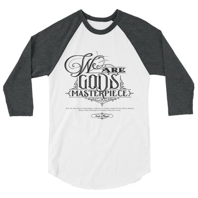 We Are God's Masterpiece - Unisex 3/4 Sleeve Raglan Baseball Tee-White/Heather Charcoal-XS-Made In Agapé