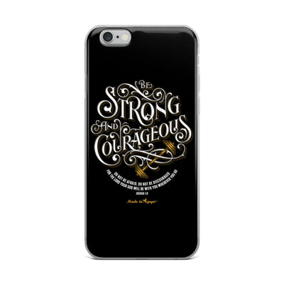 Be Strong And Courageous - iPhone Case-iPhone 6 Plus/6s Plus-Made In Agapé