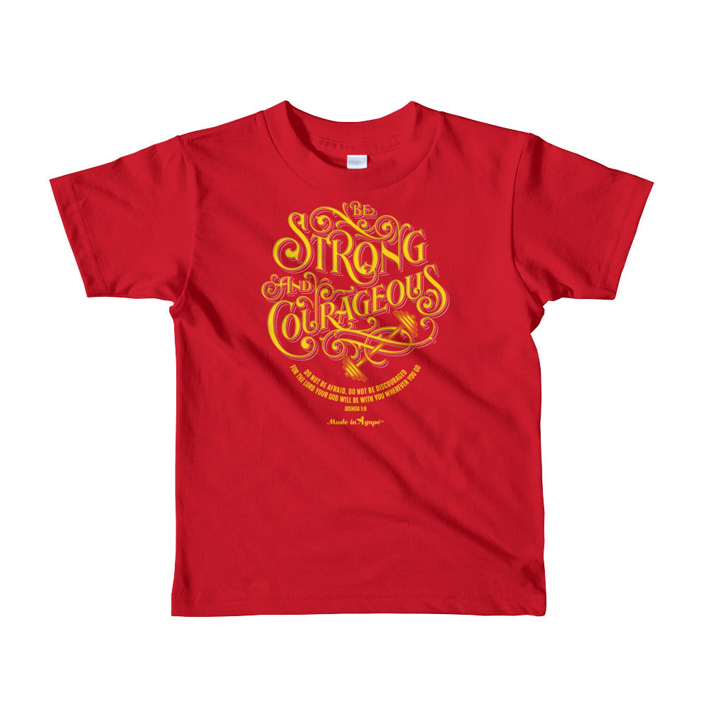 Be Strong And Courageous - Kids T-Shirt-Red-2yrs-Made In Agapé