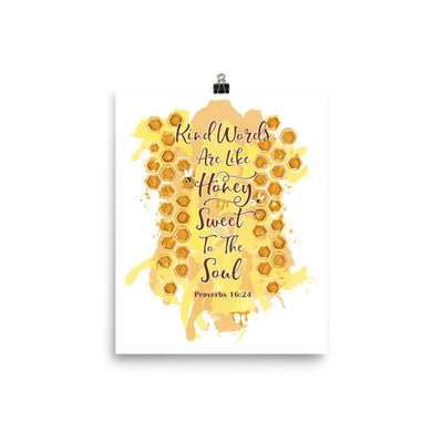 Kind Words Like Honey - Poster-8×10-Made In Agapé