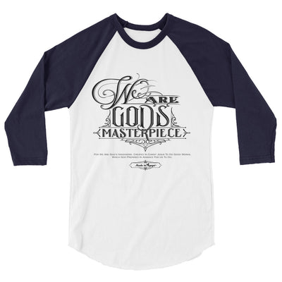 We Are God's Masterpiece - Unisex 3/4 Sleeve Raglan Baseball Tee-White/Navy-XS-Made In Agapé