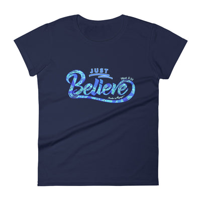 Just Believe - Ladies' Fit Tee-Navy-S-Made In Agapé