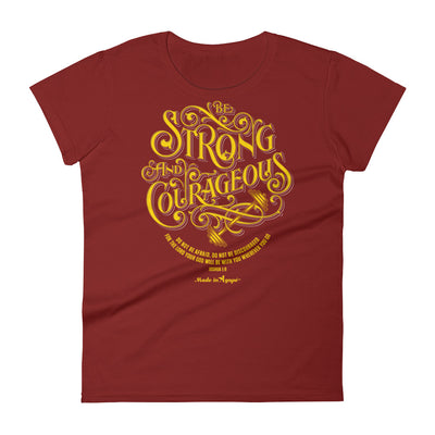 Be Strong And Courageous - Ladies' Fit Tee-Independence Red-S-Made In Agapé