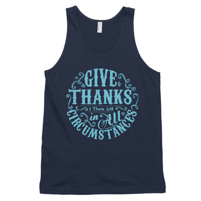 Give Thanks In All Circumstances - Unisex Tank-Navy-XS-Made In Agapé