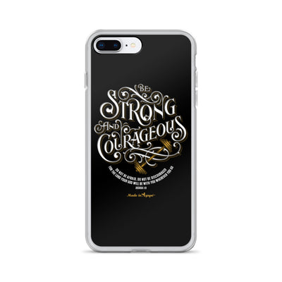 Be Strong And Courageous - iPhone Case-iPhone 7 Plus/8 Plus-Made In Agapé