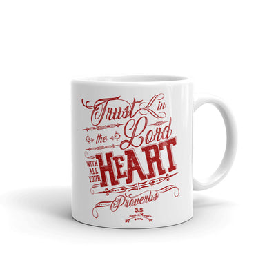 Trust In The Lord - Coffee Mug-11oz-Made In Agapé