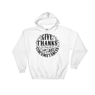 Give Thanks In All Circumstances - Women's Hoodie-White-S-Made In Agapé